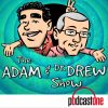 The Adam & Dr. Drew Show