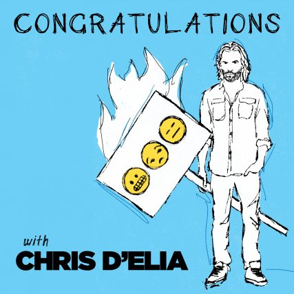Congratulations With Chris D'Elia