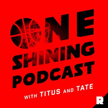 One Shining Podcast with Titus and Tate