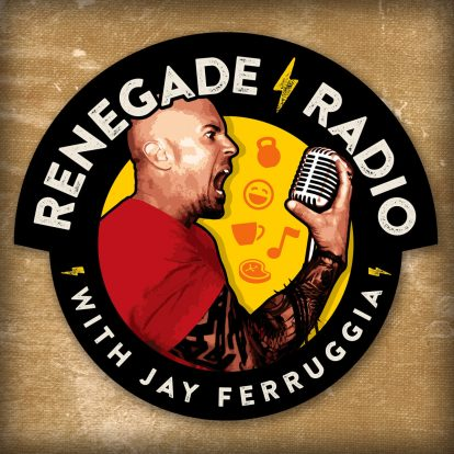 Renegade Radio with Jay Ferruggia